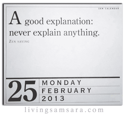A Good Explanation: Never Explain Anything